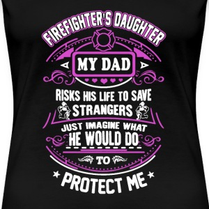 Firefighter's Daughter - Women's Premium T-Shirt