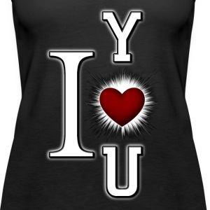 I Love You Womens Premium Tank Top - Women's Premium Tank Top