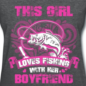 Fishing - Boyfriend - Women's T-Shirt