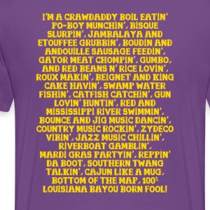 Louisiana Bayou Born Fool! - Men's Premium T-Shirt