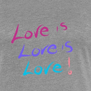Love is Love is Love - Women's Premium T-Shirt