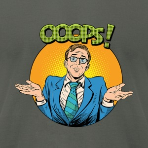 oops T-Shirts - Men's T-Shirt by American Apparel