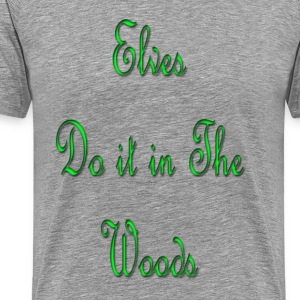 Elves do it in the woods - Men's Premium T-Shirt
