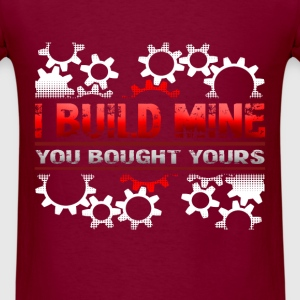 Creator/Engineer - I build mine - Men's T-Shirt
