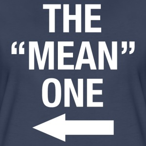 THE MEAN ONE - Women's Premium T-Shirt