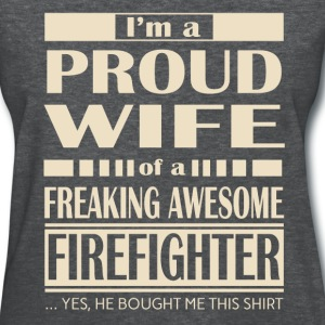 Firefighter - Proud Wife - Women's T-Shirt