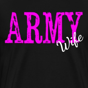 ARMY WIFE T-Shirts - Men's Premium T-Shirt