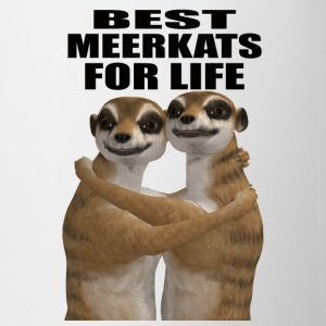 Best Meerkats For Life Mug - Coffee/Tea Mug