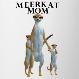 Meerkat Mom Mug - Coffee/Tea Mug