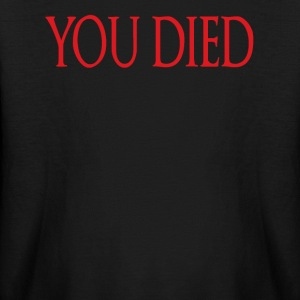You Died Kids' Shirts - Kids' Long Sleeve T-Shirt