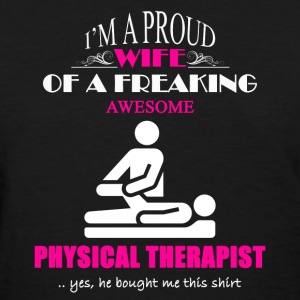 Physical Therapist Wife - Women's T-Shirt