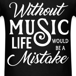 Life without music - Men's T-Shirt