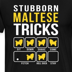 Stubborn Maltese Tricks T-Shirts - Men's Premium T-Shirt