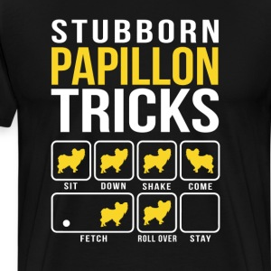 Stubborn Papillon Tricks T-Shirts - Men's Premium T-Shirt