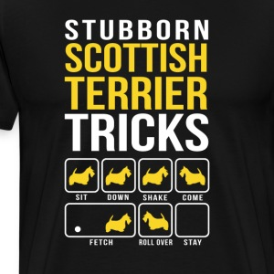 Stubborn Scottish Terrier Tricks T-Shirts - Men's Premium T-Shirt