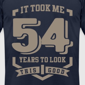 It Took Me 54 Years - Men's T-Shirt by American Apparel