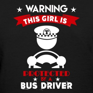 Protected By Bus Driver - Women's T-Shirt