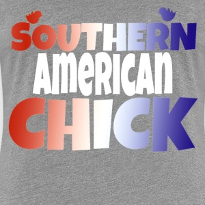Southern American Chick - Women's Premium T-Shirt