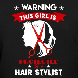 Protected By Hair Stylist - Women's T-Shirt