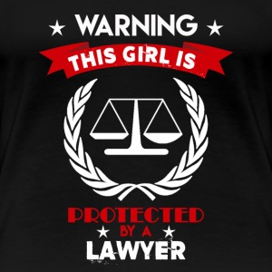 Protected By Lawyer - Women's Premium T-Shirt