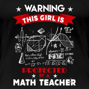 Protected By Math Teacher - Women's Premium T-Shirt