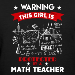 Protected By Math Teacher - Women's T-Shirt