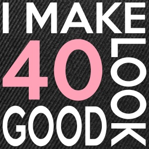 40 look good birthday Sportswear - Snap-back Baseball Cap