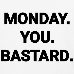 monday you bastard job weekend day fun joke T-Shirts - Baseball T-Shirt
