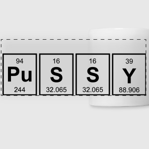 Periodic Table Of Pussy Mugs & Drinkware - Panoramic Mug