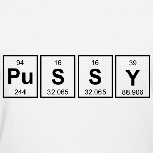 Periodic Table Of Pussy Women's T-Shirts - Women's T-Shirt