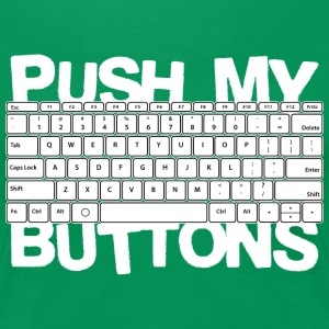 Push my buttons - Women's Premium T-Shirt