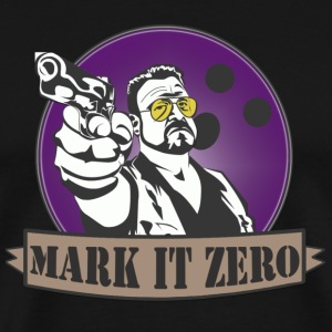 Mark it zero shirt T-Shirts - Men's Premium T-Shirt