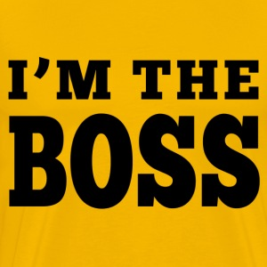 I'm The Boss T-Shirts - Men's Premium T-Shirt