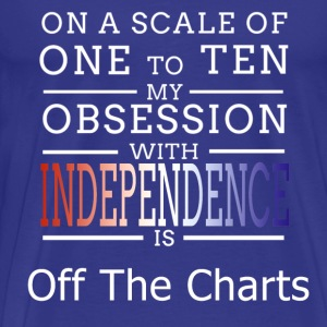 Independence Obsession T-Shirts - Men's Premium T-Shirt