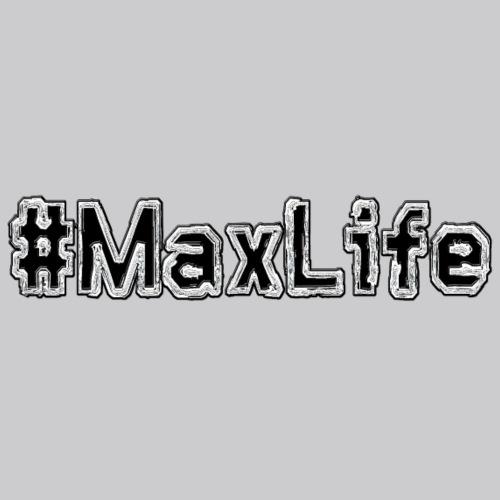 #MaxLife