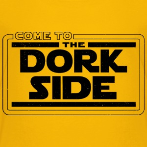 Come to the dork side - Toddler Premium T-Shirt
