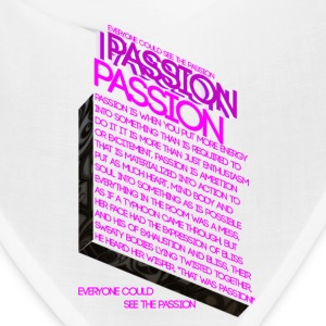 Passion of Passion - Bandana