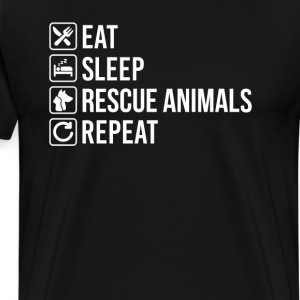 Animal Rescue Eat Sleep Repeat T-Shirts - Men's Premium T-Shirt