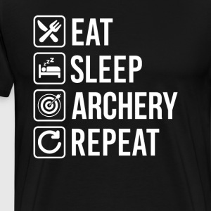 Archery Eat Sleep Repeat T-Shirts - Men's Premium T-Shirt