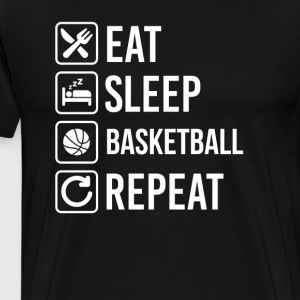 Basketball Eat Sleep Repeat T-Shirts - Men's Premium T-Shirt