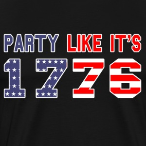 party like it's 1776 T-Shirts - Men's Premium T-Shirt