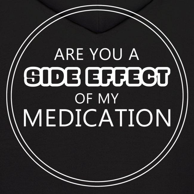 Medication Side Effect Men's Hoodie