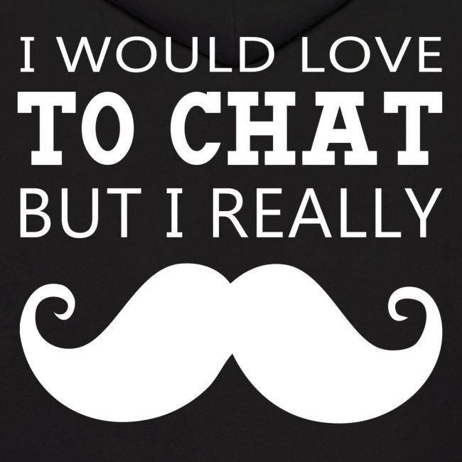I Really Moustache Men's Hoodie