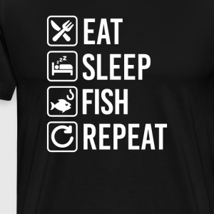 Fishing Eat Sleep Repeat T-Shirts - Men's Premium T-Shirt