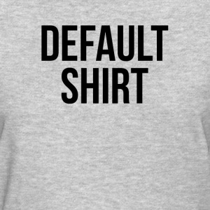 Default Shirt Geek Windows Computer Internet Women's T-Shirts - Women's T-Shirt