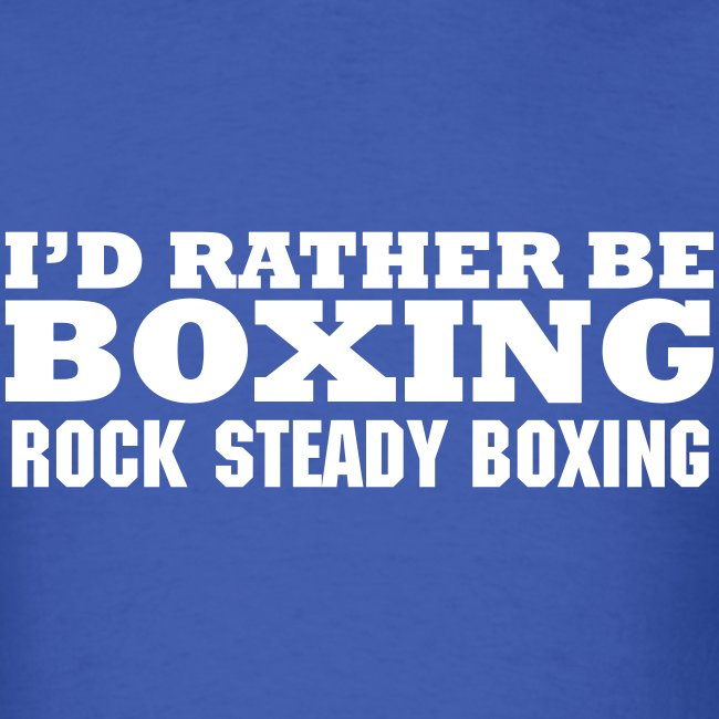 Rather Be Boxing