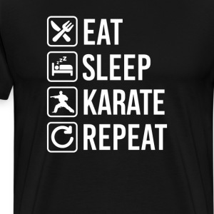 Karate Eat Sleep Repeat T-Shirts - Men's Premium T-Shirt