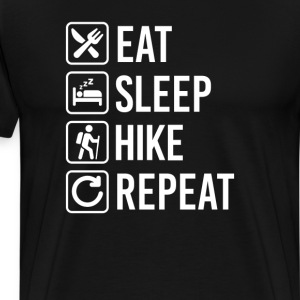 Hiking Eat Sleep Repeat T-Shirts - Men's Premium T-Shirt