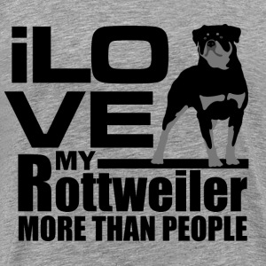I love my Rottweiler more than I love people - Men's Premium T-Shirt