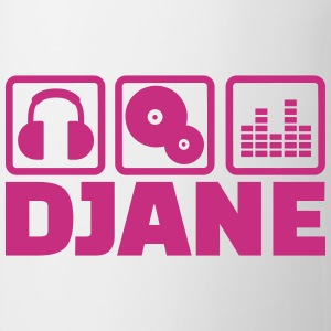 Djane Mugs & Drinkware - Coffee/Tea Mug